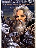 La caste des Méta-Barons, Tome 5 : Tête d'acier l'aïeul