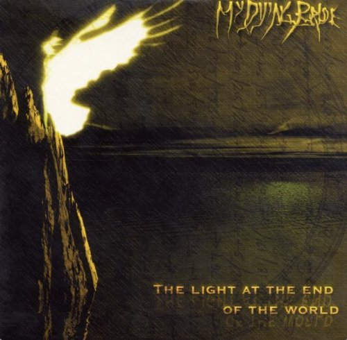 My Dying Bride - The Light At The End Of The World By My Dying Bride - Zortam Music