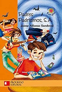 Padres Padrisimos, S. A./ Wonderful parents S.A. par