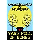 Yard Full of Bones