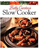 Betty Crocker's Slow Cooker Cookbook (Betty Crocker Cooking)