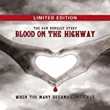 Blood On The Highway (Fan Box) by Ken Hensley