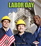 Labor Day, Robin Nelson, 0761349332