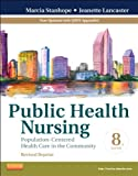 Public Health Nursing - Revised Reprint: Population-Centered Health Care in the Community, 8e