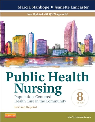 Public Health Nursing - Revised Reprint: Population-Centered Health Care in the Community, 8e (Public Health Nursing: Population-Centered Health Care in the Community)