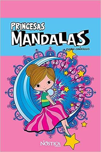 Mandalas Princesas Para Colorear Amazones Nóstica