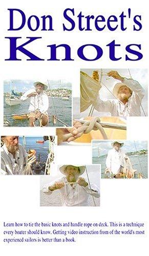 Don Street: Sailor's Knots [VHS]