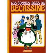 LES BONNES IDÉES DE BÉCASSINE