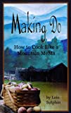 Making Do, Lois Sutphin and Gina Farago, 0976387417