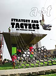 A+t 38: Strategy and Tactics in Public Space (English and Spanish Edition)