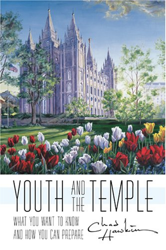 Youth and the Temple: What You Want to Know and How You Can Prepare