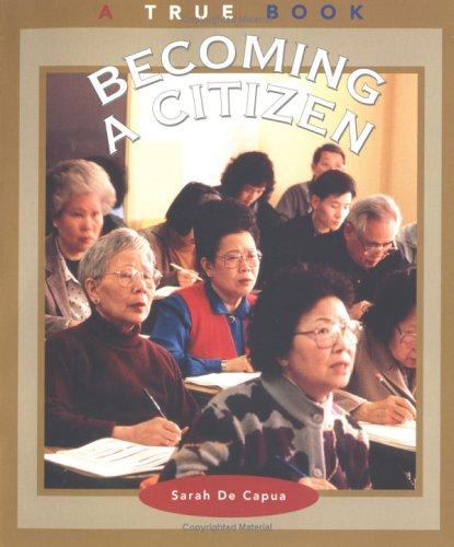 Becoming a Citizen (True Books: Civics)