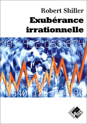 L'Exubérance irrationnelle Broché – 13 décembre 2000 Robert Shiller Valor 2909356213 0914-WS0801-A01010-2909356213