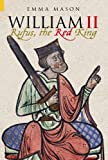 William II: Rufus, The Red King