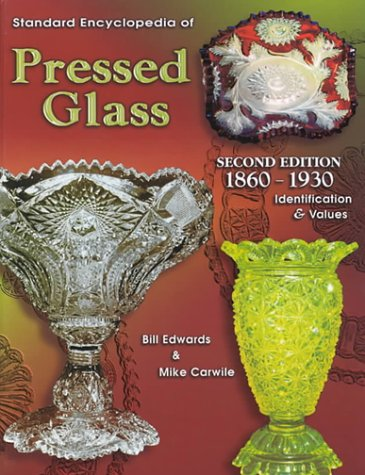 Download Standard Encyclopedia of Pressed Glass 1860-1930: Identification & Values pdf