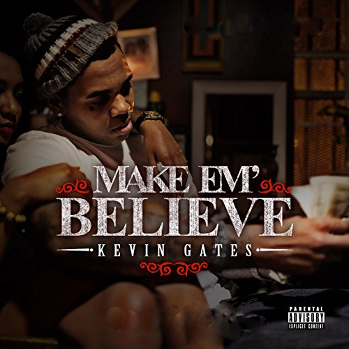 Make Em Believe [Explicit]