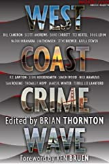 West Coast Crime Wave (Crime Wave Anthologies Book 1) Kindle Edition