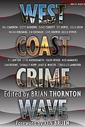 West Coast Crime Wave (Crime Wave Anthologies Book 1)