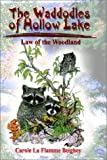 The Waddodles of Hollow Lake, Carole La Flamme Beighey, 1403316767