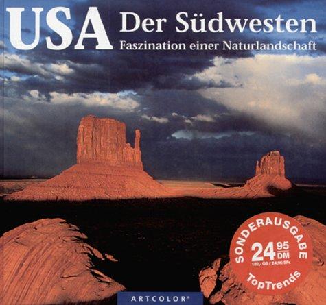 USA - der Südwesten. Faszination einer Naturlandschaft