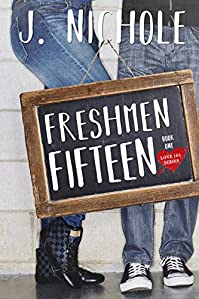 Freshmen Fifteen by J. Nichole ebook deal
