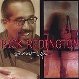 Sweet Life by Rick Redington (2003-08-02)