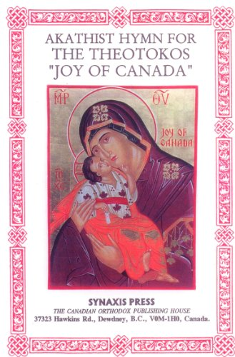 Akathist hymn for the Theotokos Joy of Canada