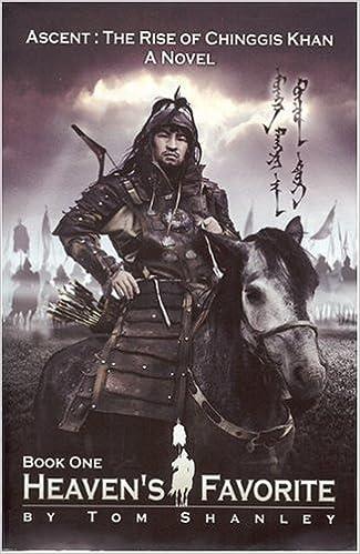Amazon Heavens Favorite Ascent The Rise Of Chinggis Khan