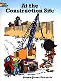 img - for At the Construction Site (Dover Coloring Books) book / textbook / text book