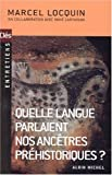 img - for Quelle langue parlaient nos anc tres pr historiques ? book / textbook / text book