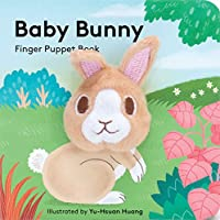 Baby Bunny: Finger Puppet Book: (Finger Puppet Book for Toddlers and Babies, Baby Books for First Year, Animal Finger Puppets)