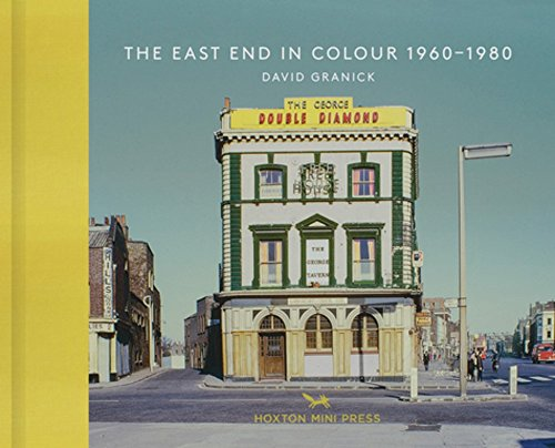 The East End In Colour 1960-1980