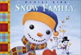 The Snow Family, Daniel Kirk, 0786816058