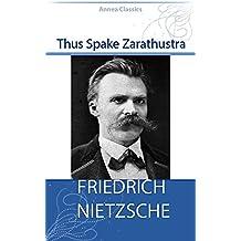 Thus Spake Zarathustra (Illustrated)