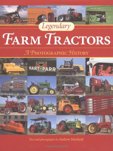 Download Legendary Farm Tractors: A Photographic History pdf