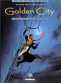 Golden City, tome 4 : Goldy par Daniel Pecqueur
