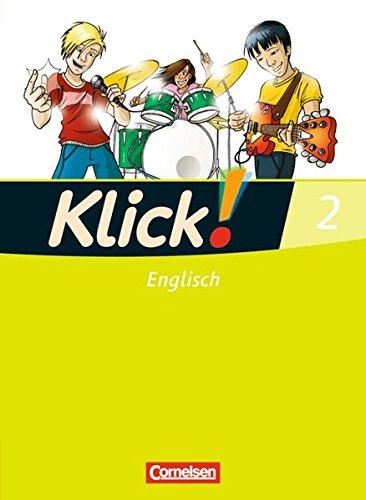 Klick! Englisch: Band 2: 6. Schuljahr - Schülerbuch