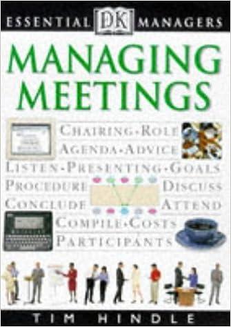 Managing Meetings (Essential Managers): Robert Heller, Tim ...