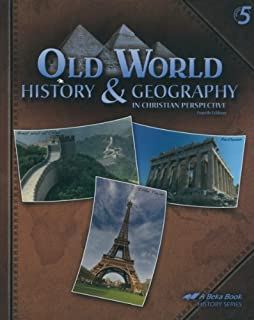 History Of The World In Christian Perspective A Beka Book Jerry H