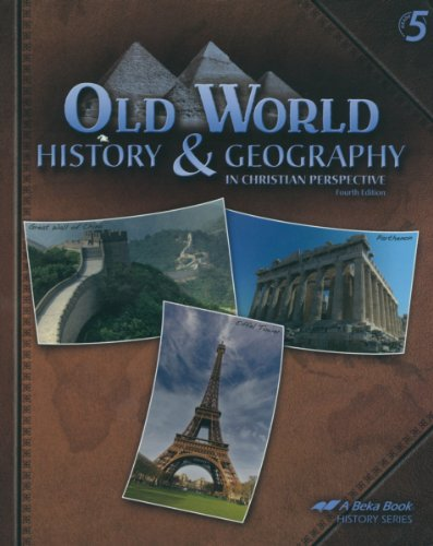 Old World History and Geography in Christian Perspective (5th Grade)