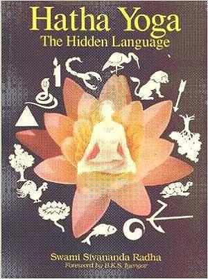 Hatha Yoga: The Hidden Language: Amazon.es: Swami Sivananda ...