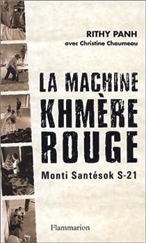 La Machine Khmère Rouge : Monti Santésok S-21 par Panh