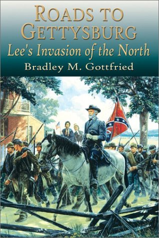 Roads to Gettysburg: Lee's Invasion of the North, 1863 PDF