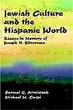 Jewish Culture and the Hispanic World, , 0936388994