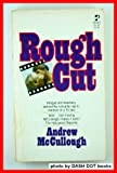Rough Cut, Andrew mccullough, 0671811975