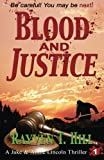 Blood and Justice: A Private Investigator Mystery Series (A Jake & Annie Lincoln Thriller) (Volume 1) by  Rayven T. Hill in stock, buy online here