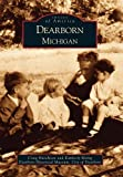 img - for Dearborn (MI) (Images of America) by Craig Hutchison (2003-03-05) book / textbook / text book