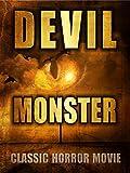 monster movie classics - Devil Monster: Classic Horror Movie