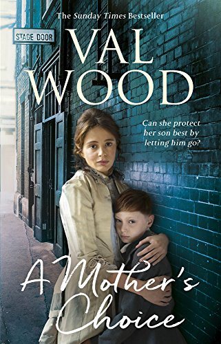 A Mother's Choice, Val Wood (Hull Wood)
