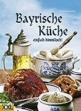 Bayrische Küche: einfach himmlisch!